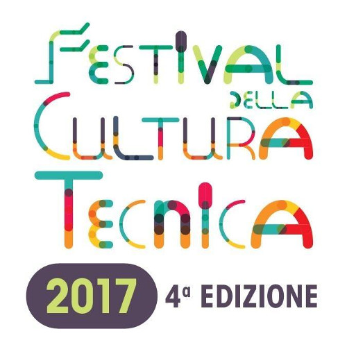 FESTIVAL DELLA CULTURA TECNICA - IV EDIZIONE